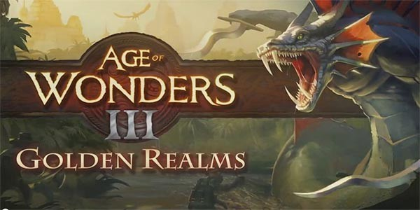 Age of Wonders III: Golden Realms Review | Leviathyn