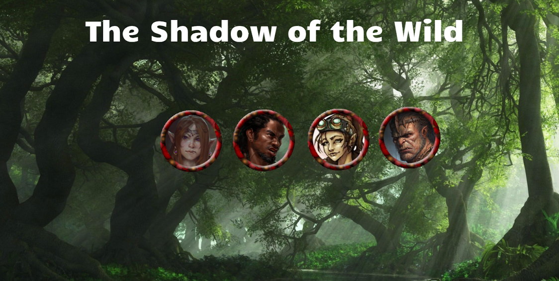 "D&D 5E ""Shadow of the Wild"" Recap"