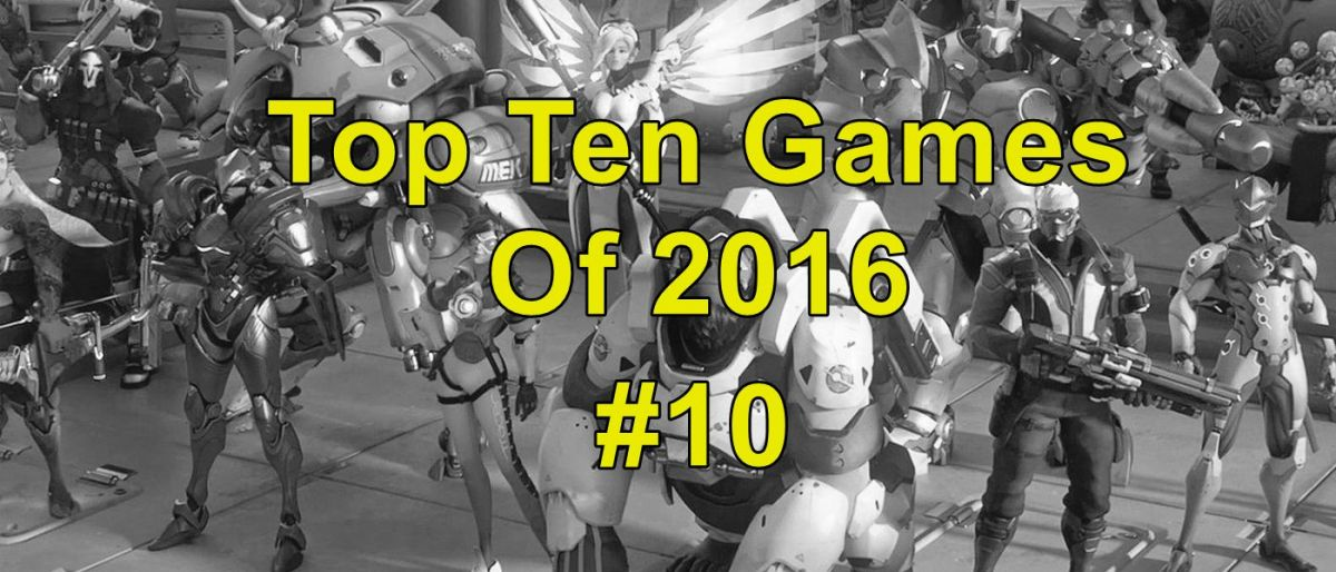 My Top Ten Games of 2016: #10