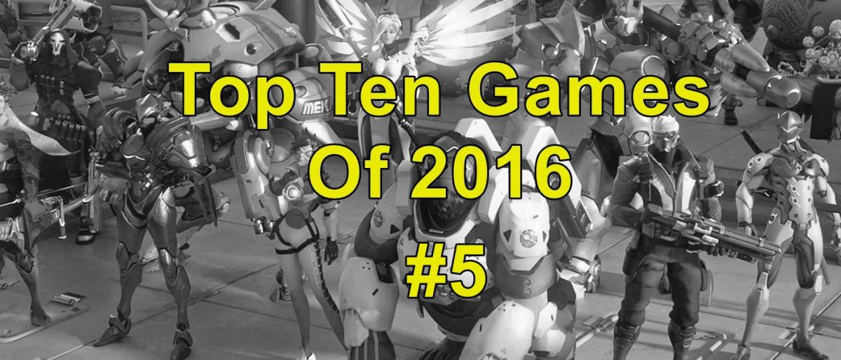 My Top Ten Games of 2016: #5