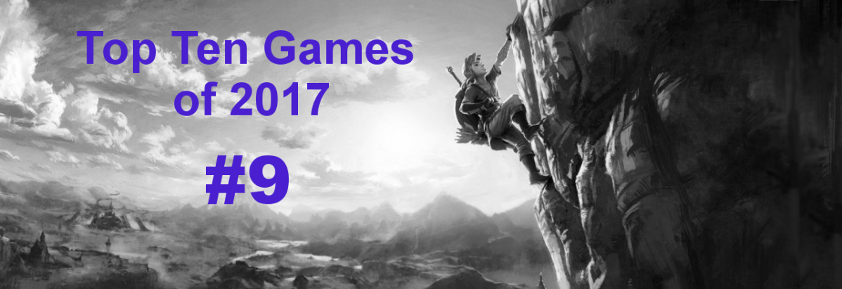 My Top Ten Games of 2017: #9