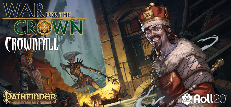 Roll20 Review: Crownfall (War for the Crown 1)