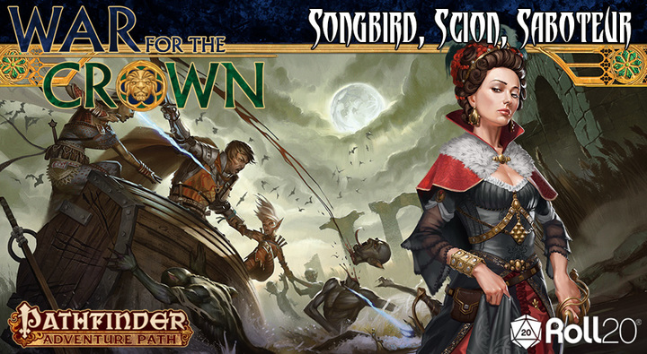 Roll20 Review: Songbird, Scion, Saboteur (War for the Crown 2)