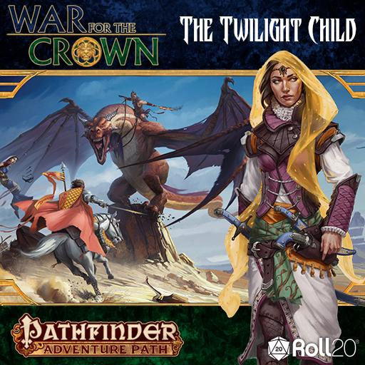 Roll20 Review: The Twilight Child (War for the Crown 3)