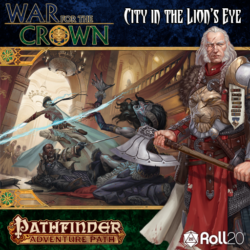 Roll20 Review: City in the Lion's Eye (War for the Crown 4)