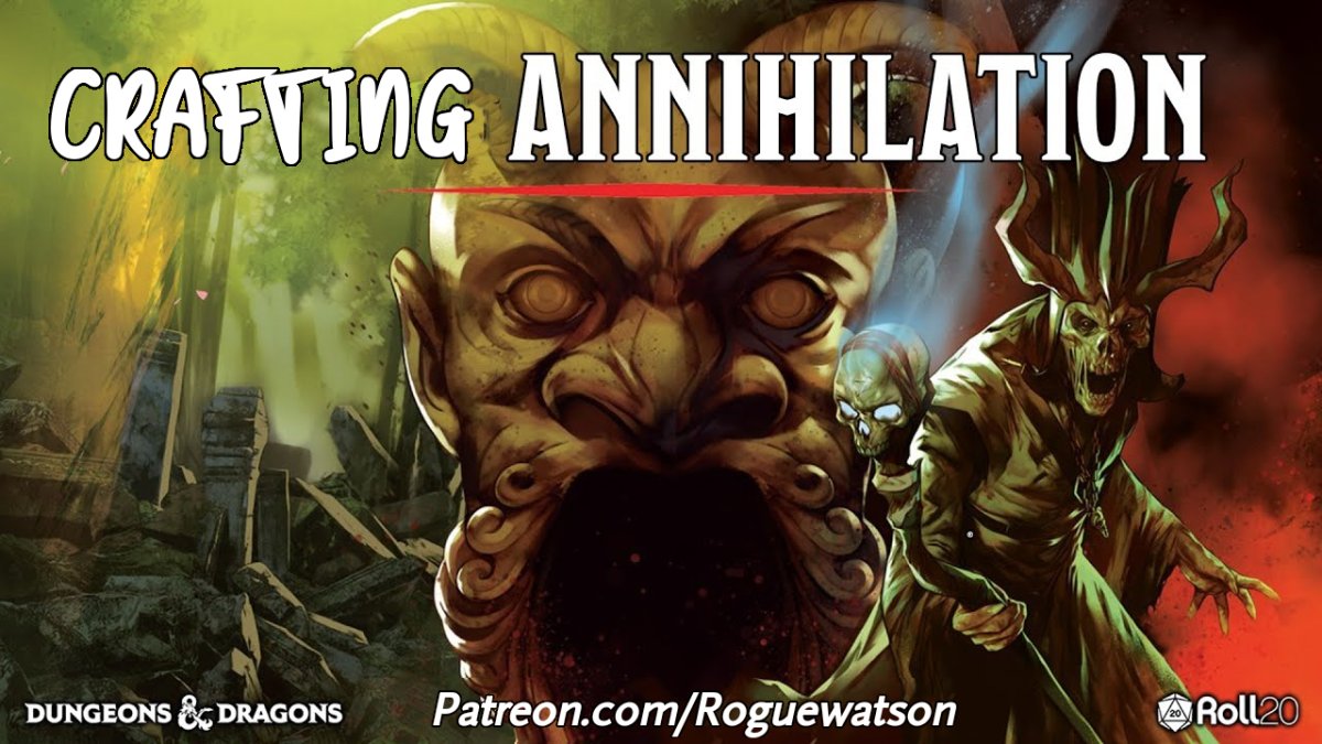 Crafting Annihilation 01/09/20