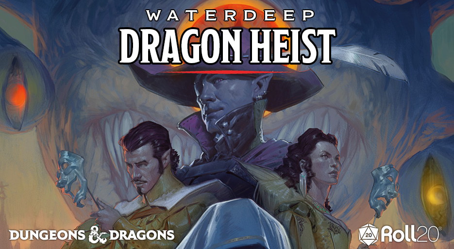 Roll20 Review – Waterdeep: Dragon Heist
