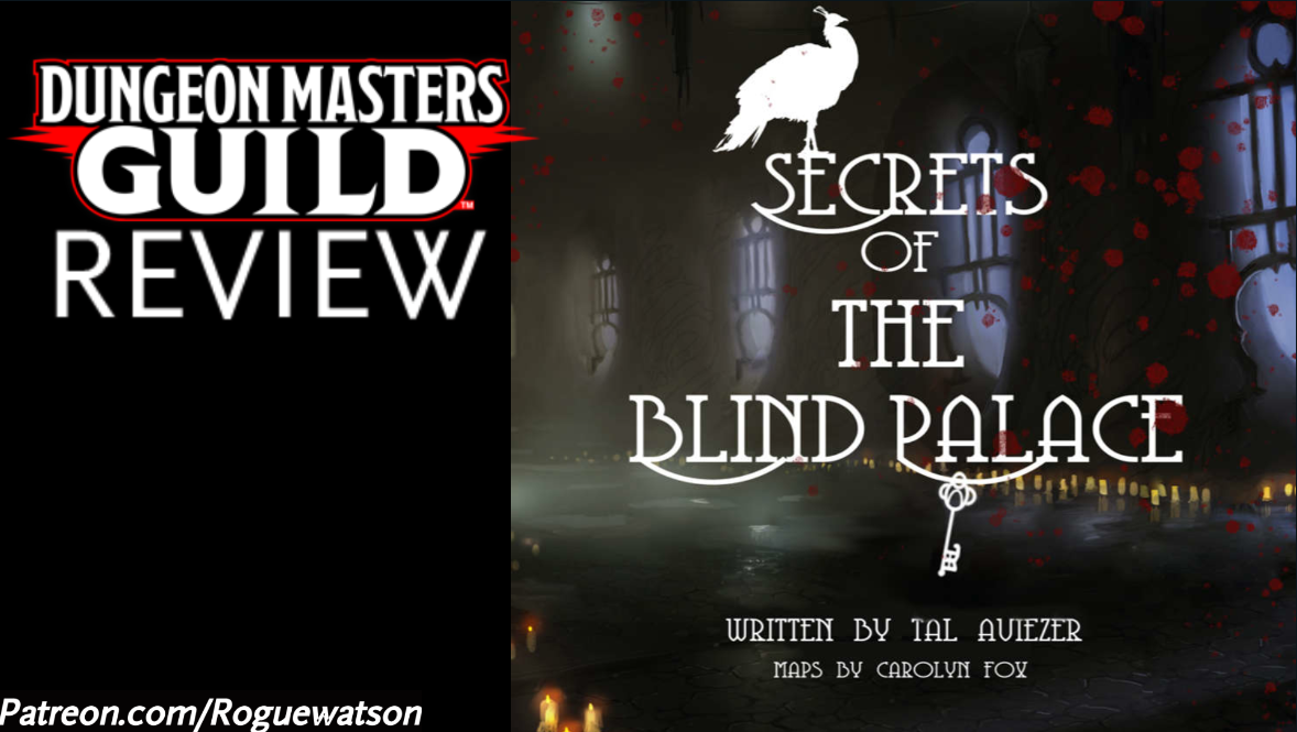 DMs Guild Review – Secrets of the Blind Palace