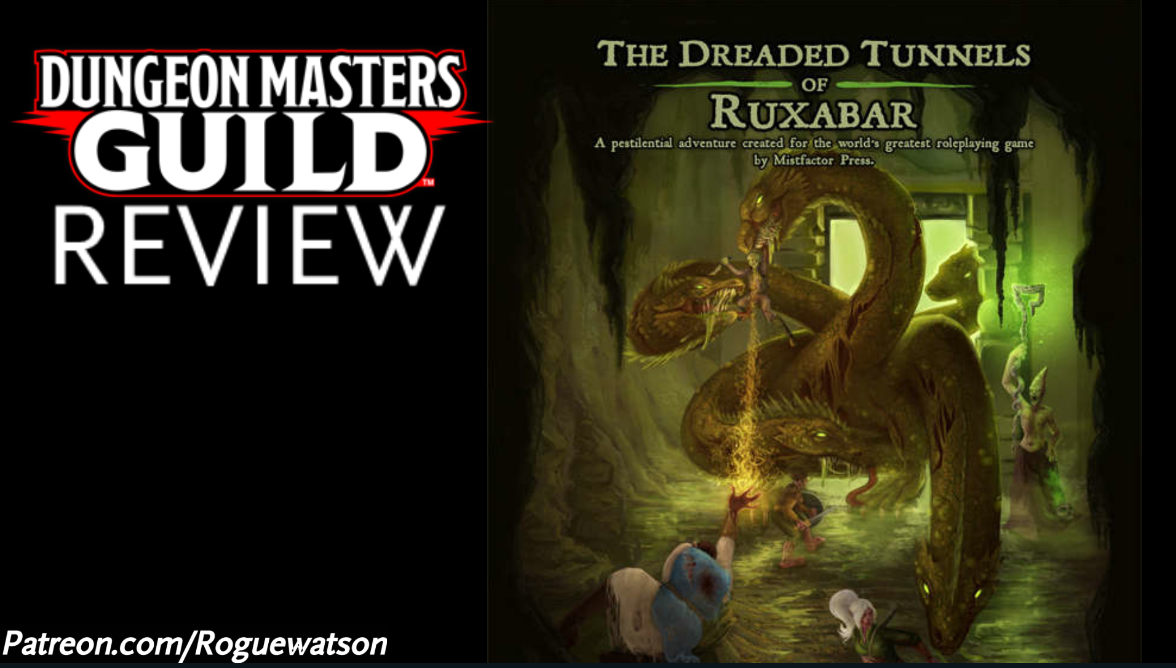 DMs Guild Review – The Dreaded Tunnels of Ruxabar