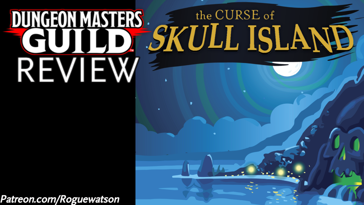 DMs Guild Review – The Curse of Skull Island