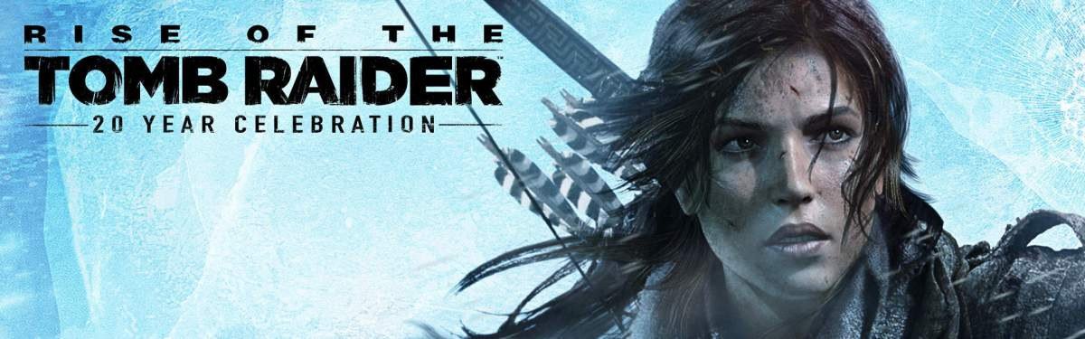 Gaming Backlog Final Thoughts – Rise of the Tomb Raider