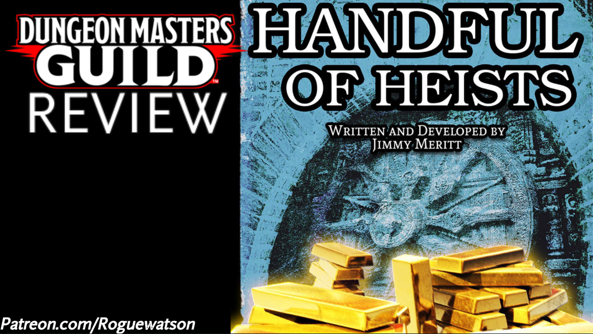 DMs Guild Review – Handful of Heists