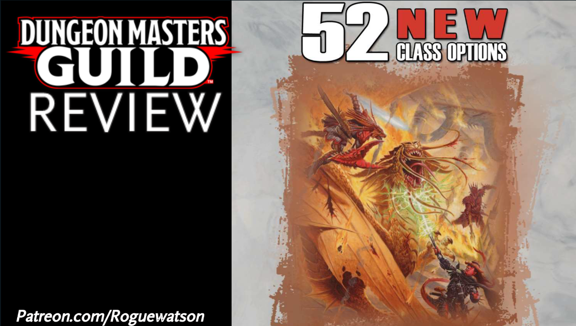 DMs Guild Review – 52 New Class Options