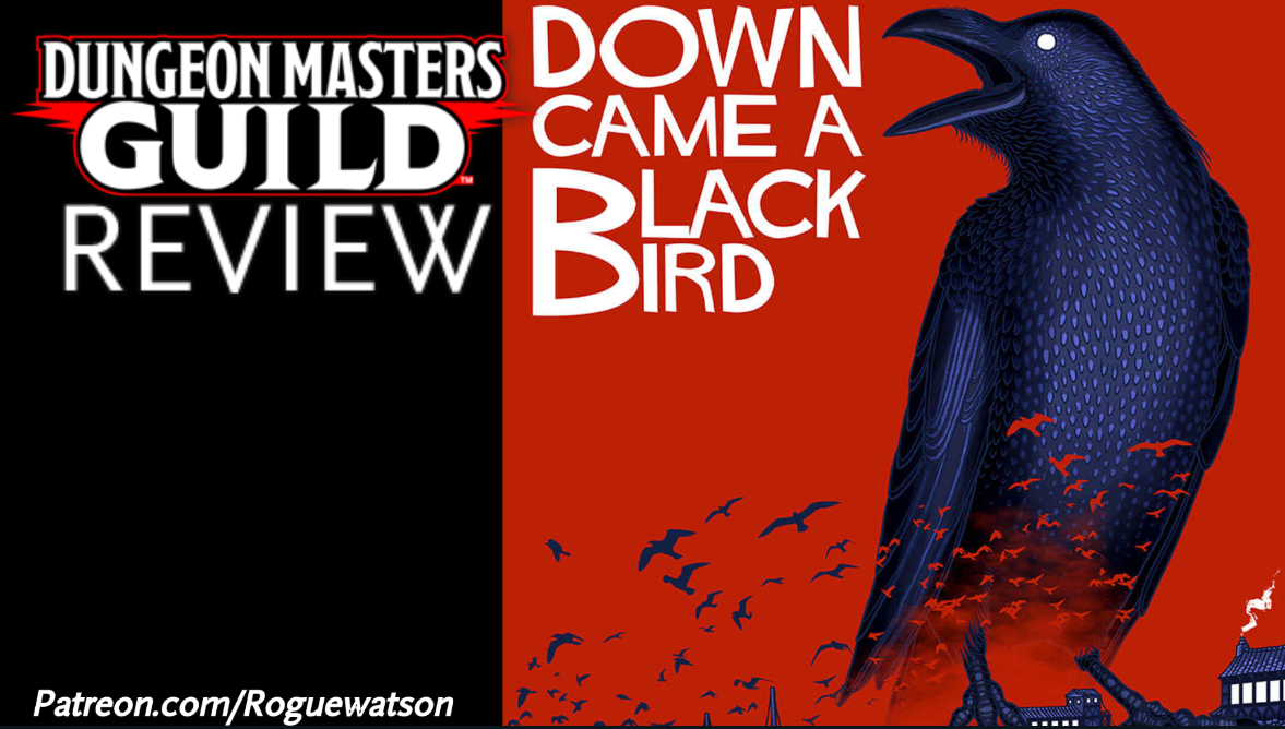 DMs Guild Review – Down Came a Blackbird