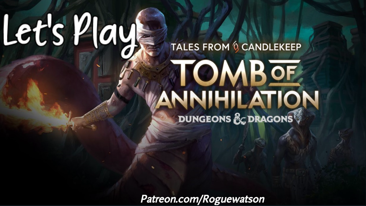 Let's Play – Tales from Candlekeep: Tomb of Annihilation Episode5