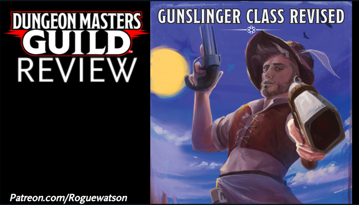 DMs Guild Review – Gunslinger Class Revised