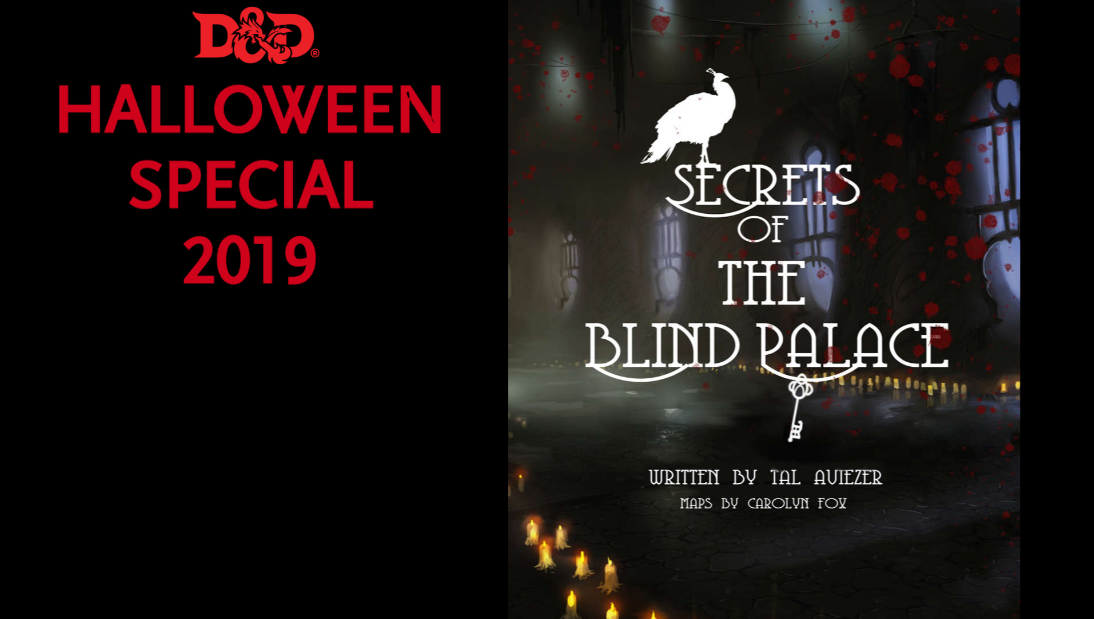 D&D Halloween Special – Secrets of the Blind Palace Recap