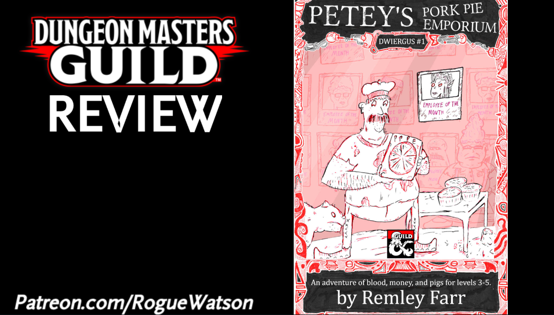 DMs Guild Review – Petey's Pork Pie Emporium (Dwiergus #1)