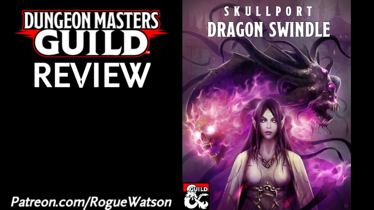 DMs Guild Review – Skullport: Dragon Swindle