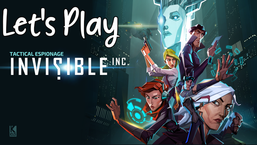 Let's Play – Invisible, Inc. Episode 1