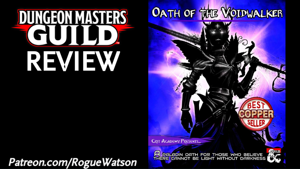 DMs Guild Review – Oath of the Voidwalker