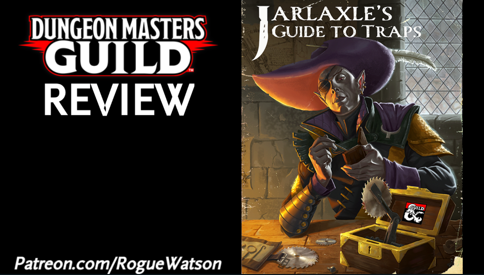 DMs Guild Review – Jarlaxle's Guide to Traps