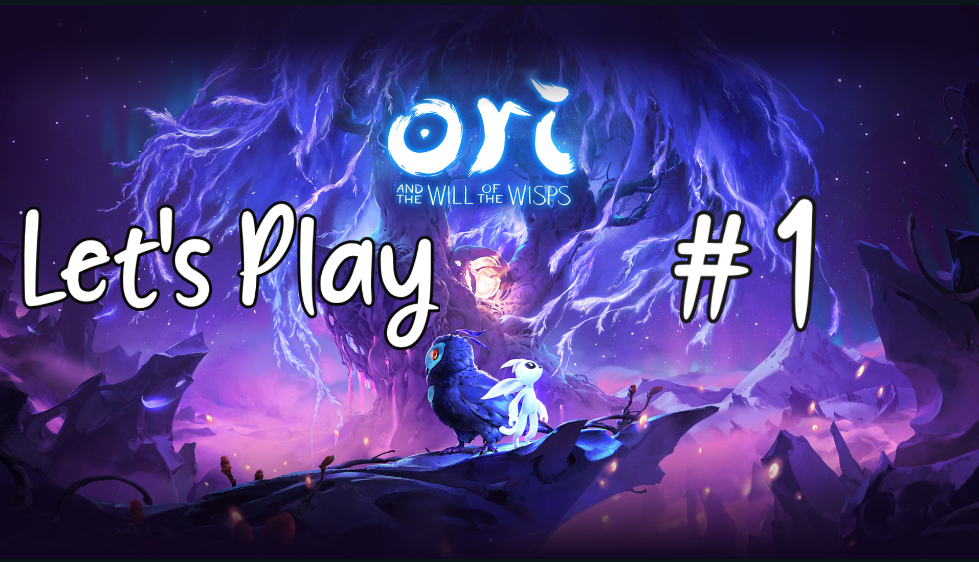 Let's Play – Ori and the Will of the Wisps #1