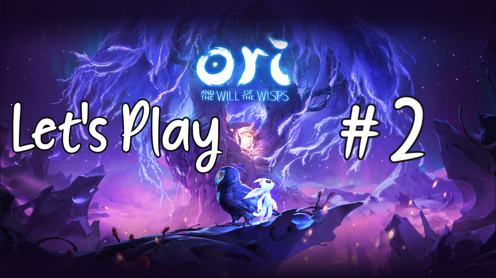 Let's Play – Ori and the Will of the Wisps #2
