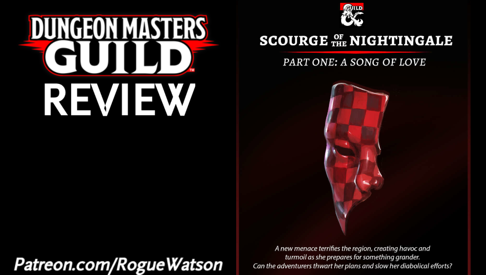 DMs Guild Review – Scourge of the Nightingale Part 1: A Song of Love