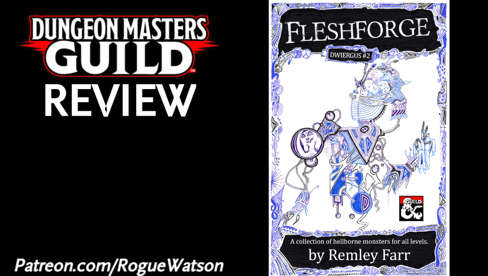 DMs Guild Review – Fleshforge (Dwiergus #2)