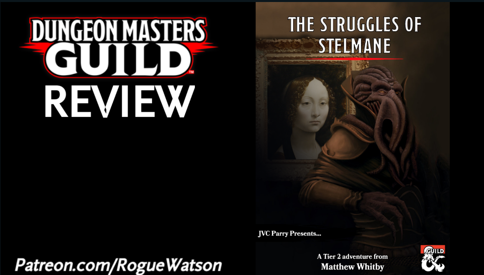 DMs Guild Review – The Struggles of Stelmane