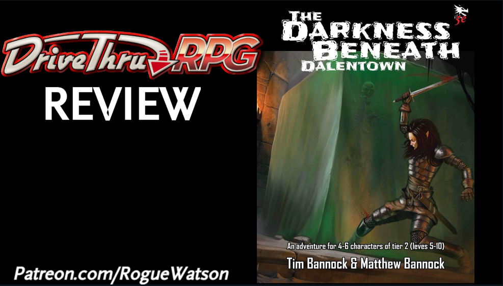 DriveThruRPG Review – The Darkness Beneath Dalentown