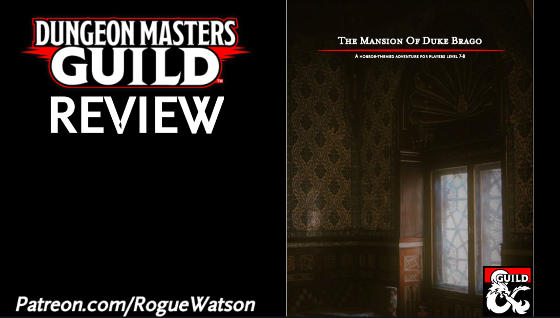 DMs Guild Review – The Mansion of Duke Brago