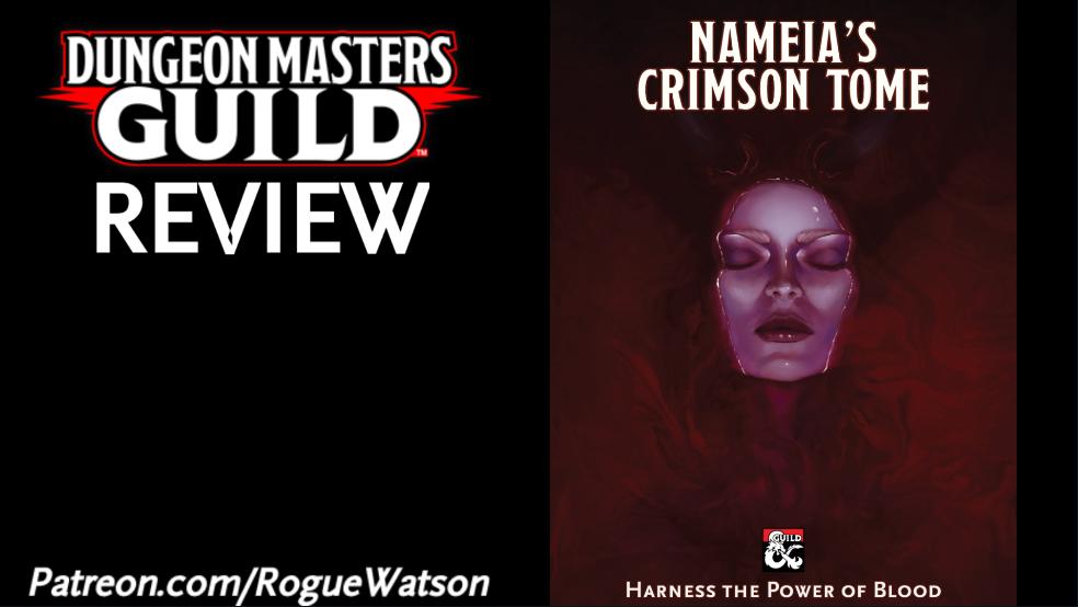 DMs Guild Review – Nameia's CrimsonTome