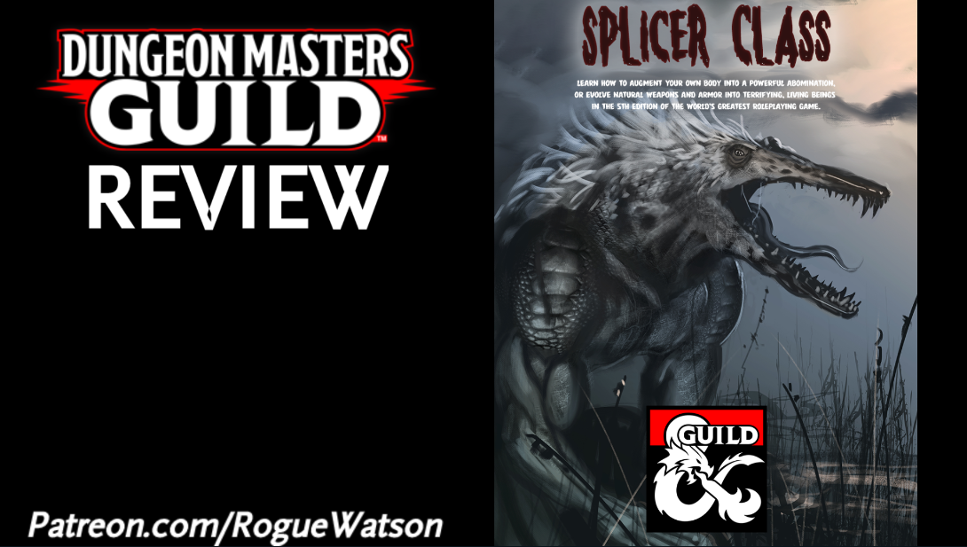DMs Guild Review – Splicer Class