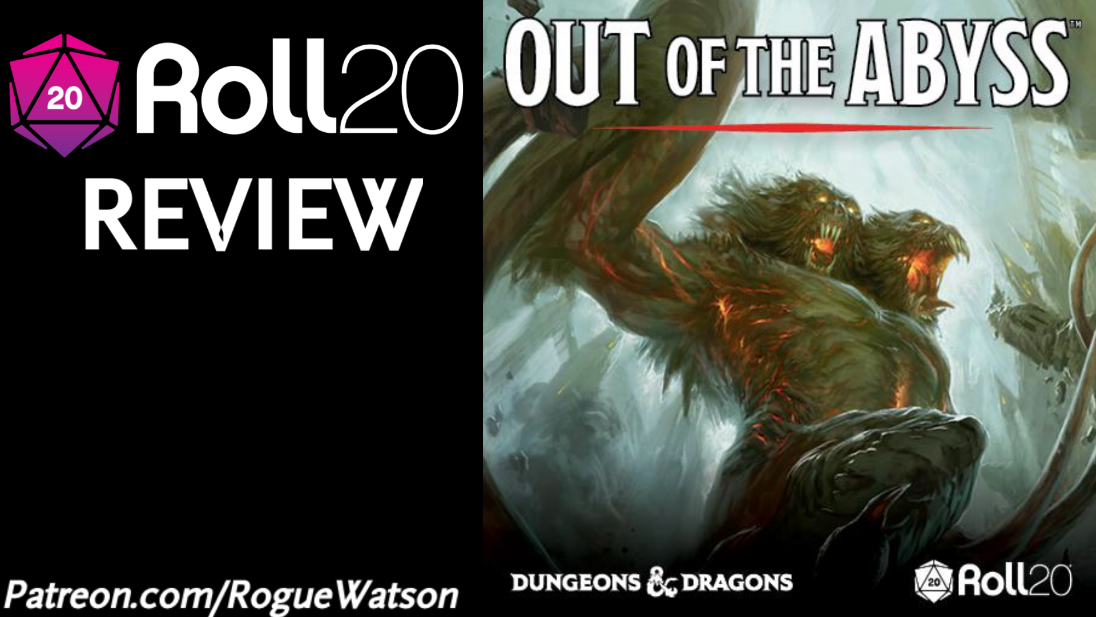 Roll20 Review – Out of the Abyss