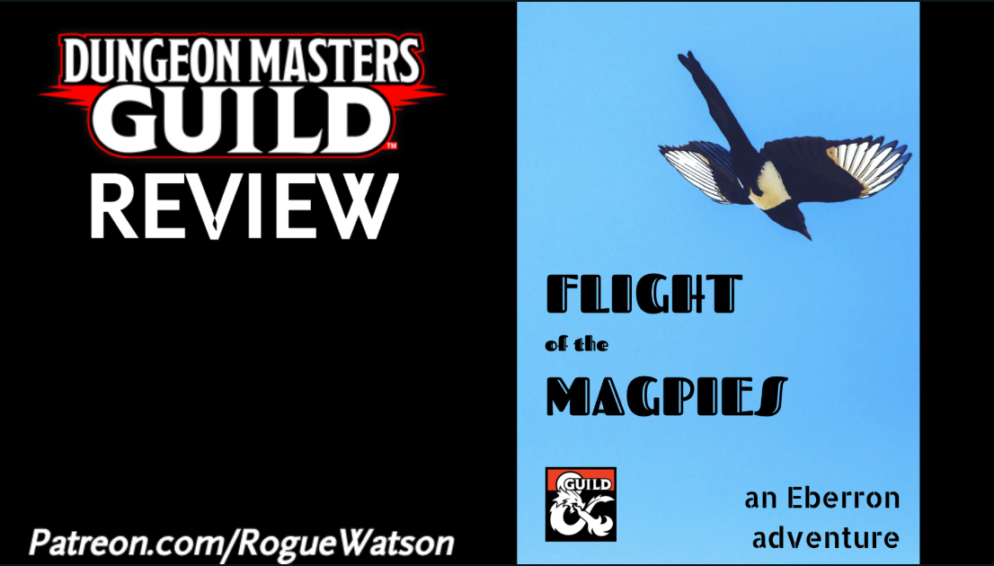 DMs Guild Review – Flight of the Magpies