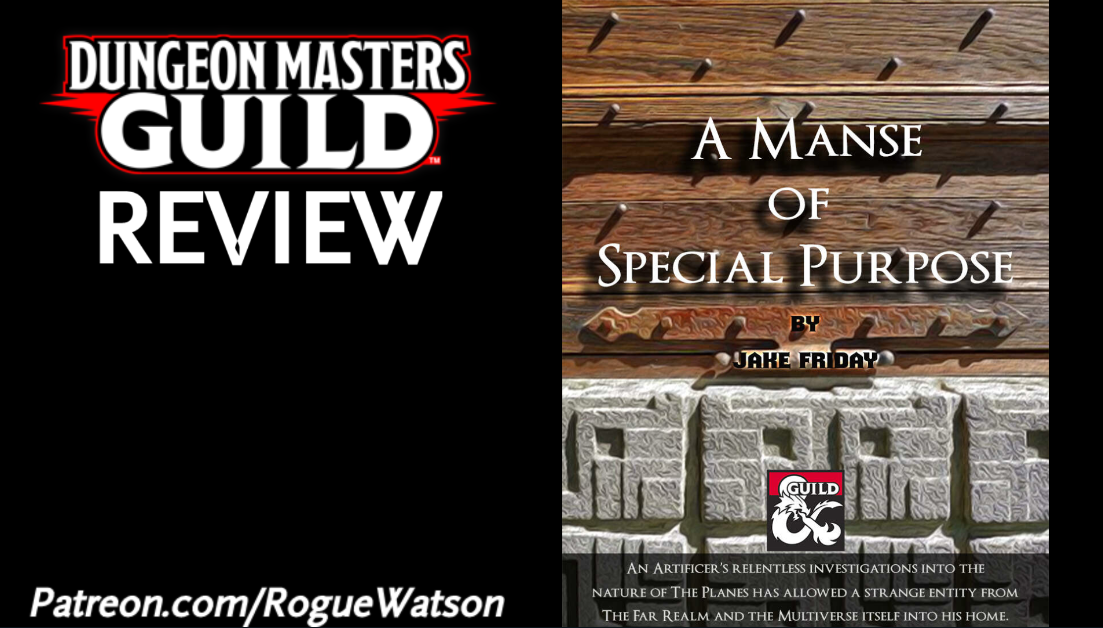 DMs Guild Review – A Manse of a Special Purpose