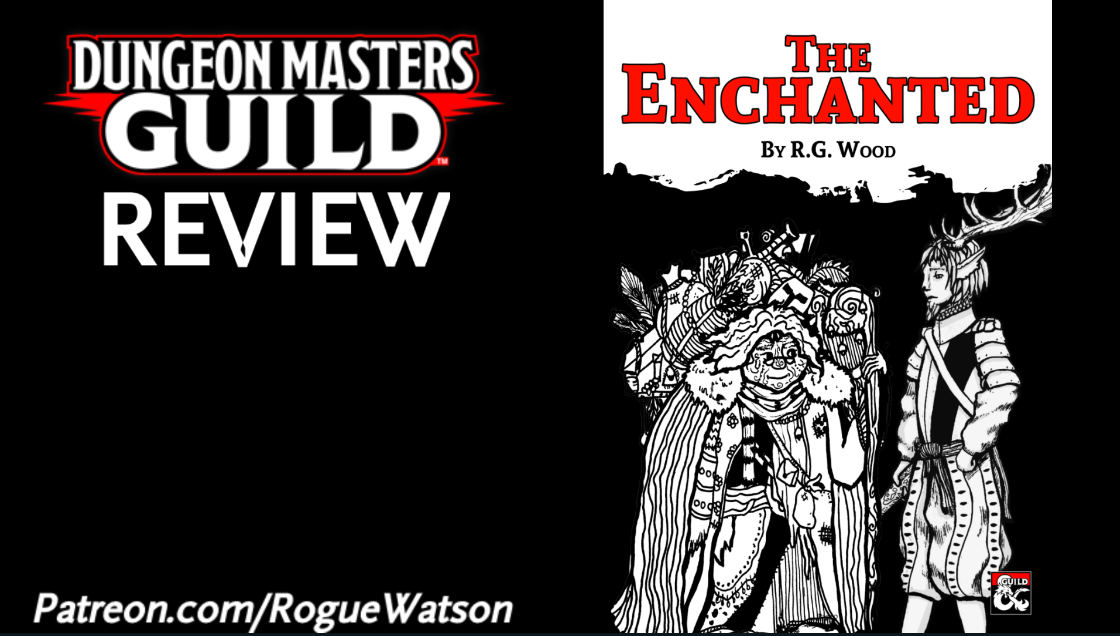 DMs Guild Review – The Enchanted