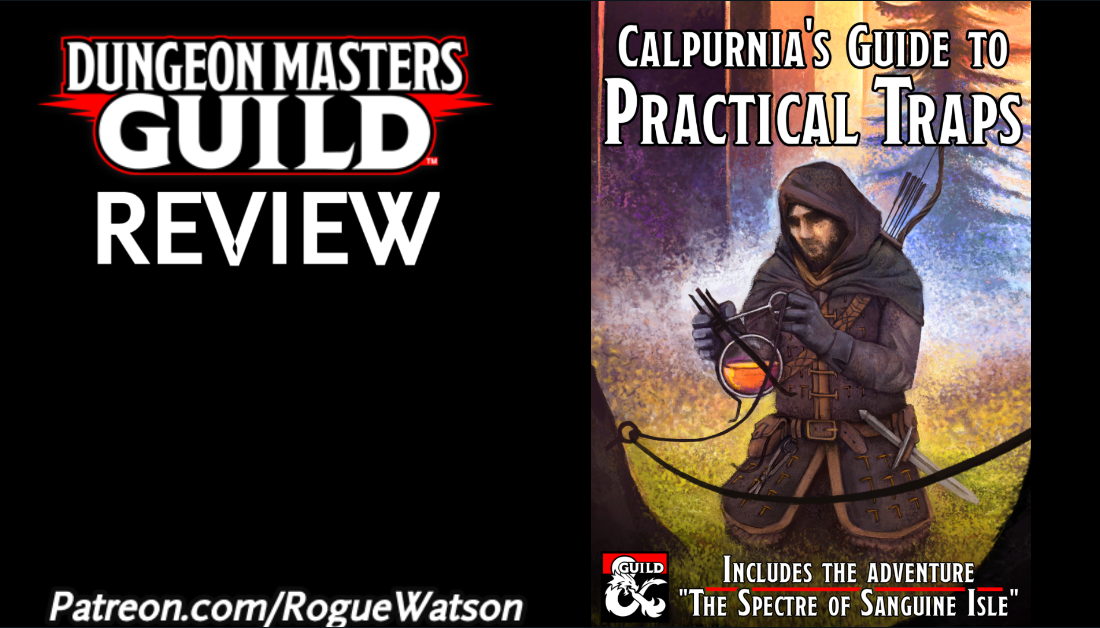 DMs Guild Review – Calpurnia's Guide to Practical Traps