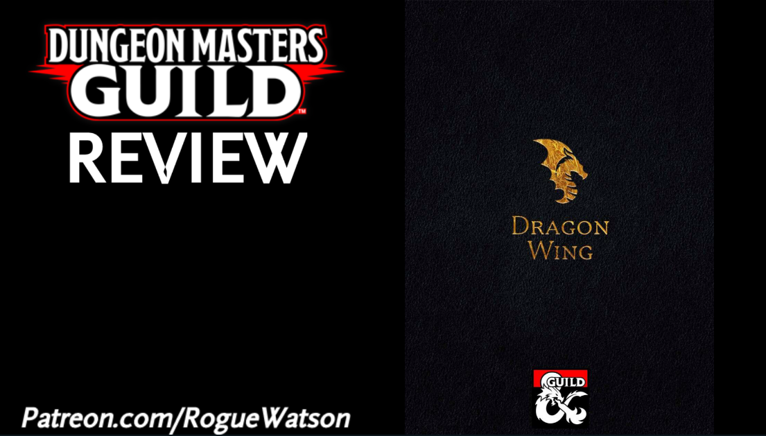 DMs Guild Review – Dragon Wing