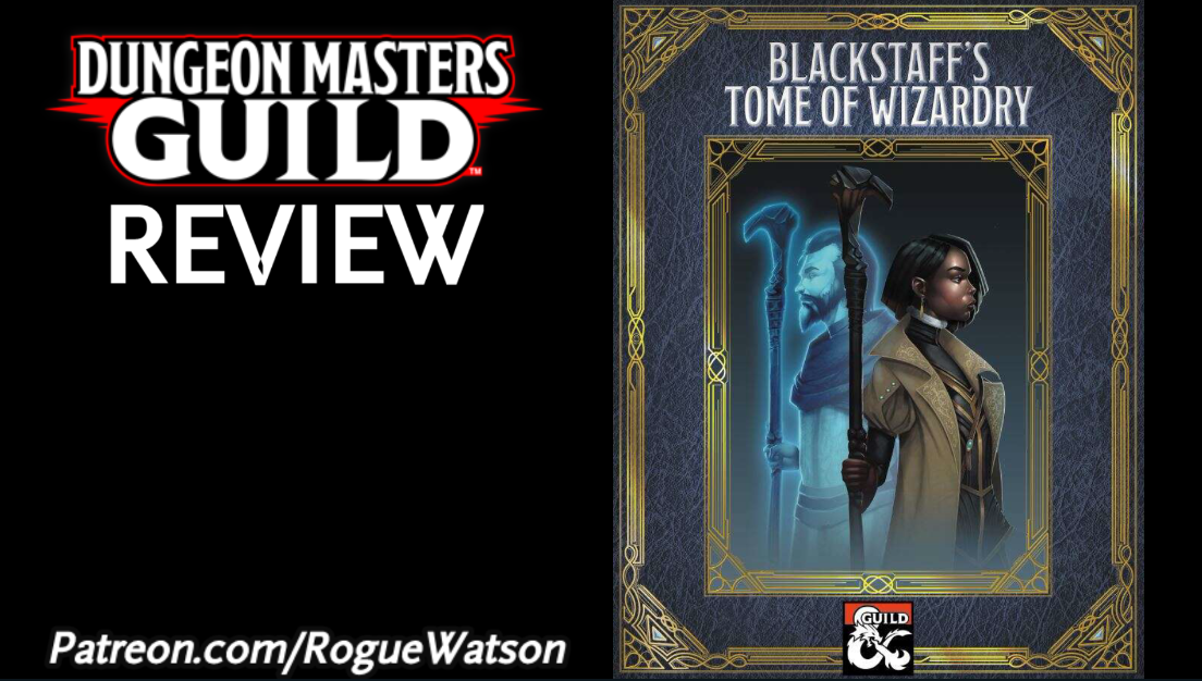 DMs Guild Review – Blackstaff's Tome of Wizardry