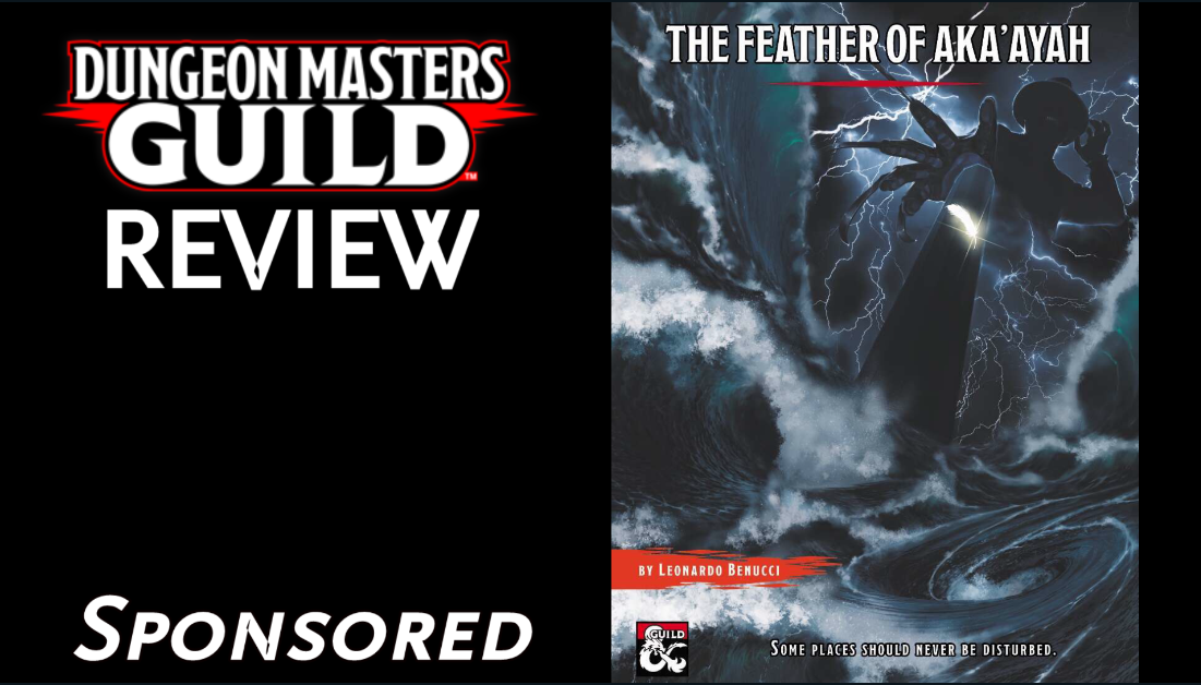 DMs Guild Review – The Feather of Aka'Ayah