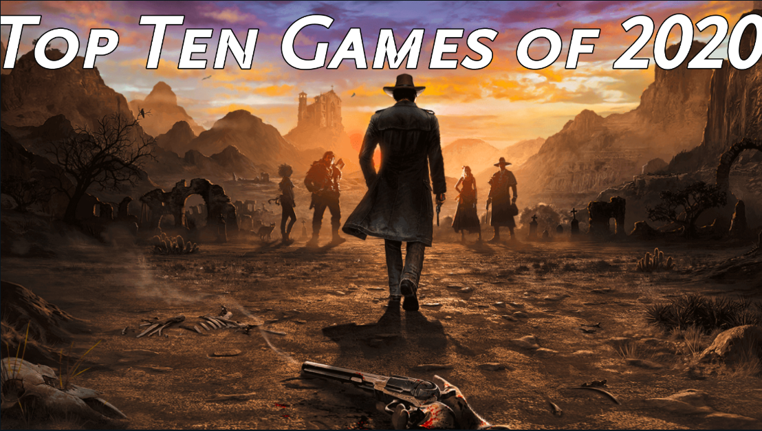 My Top Ten Games of 2020