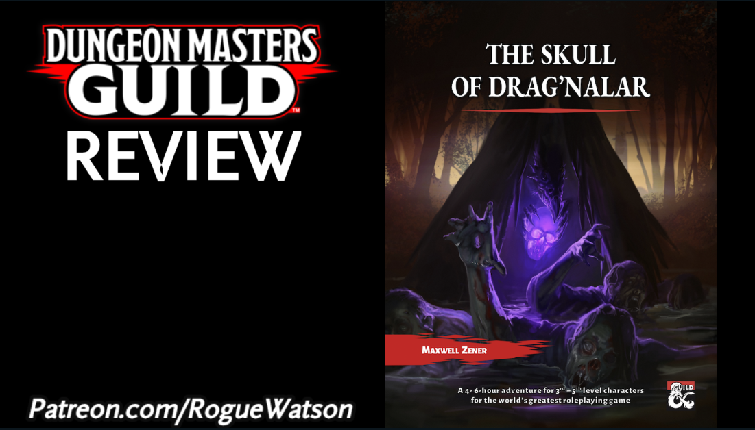 DMs Guild Review – The Skull of Drag'Nalar