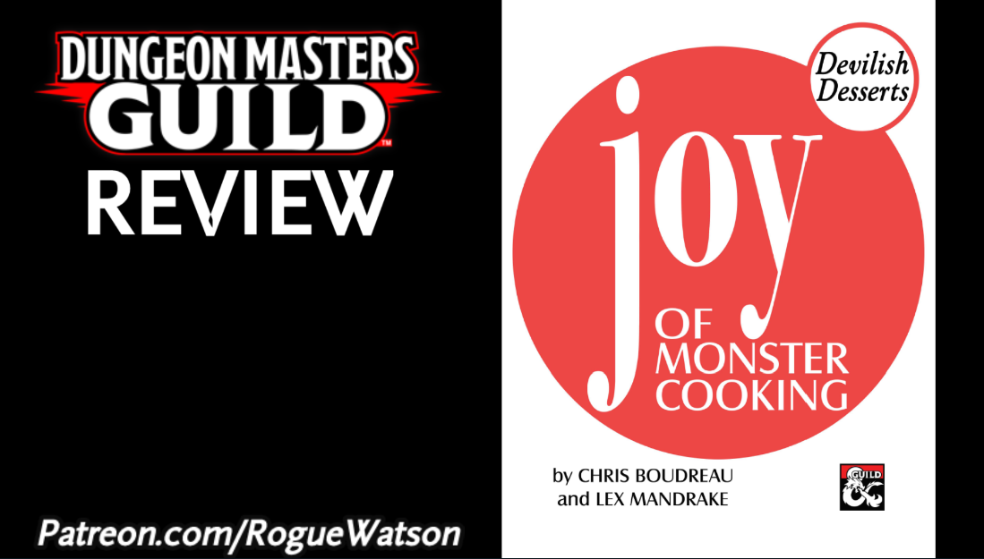 DMs Guild Review – Joy of Monster Cooking: Devilish Desserts