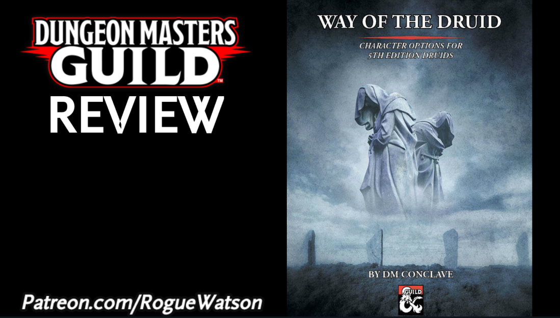 DMs Guild Review – Way of the Druid