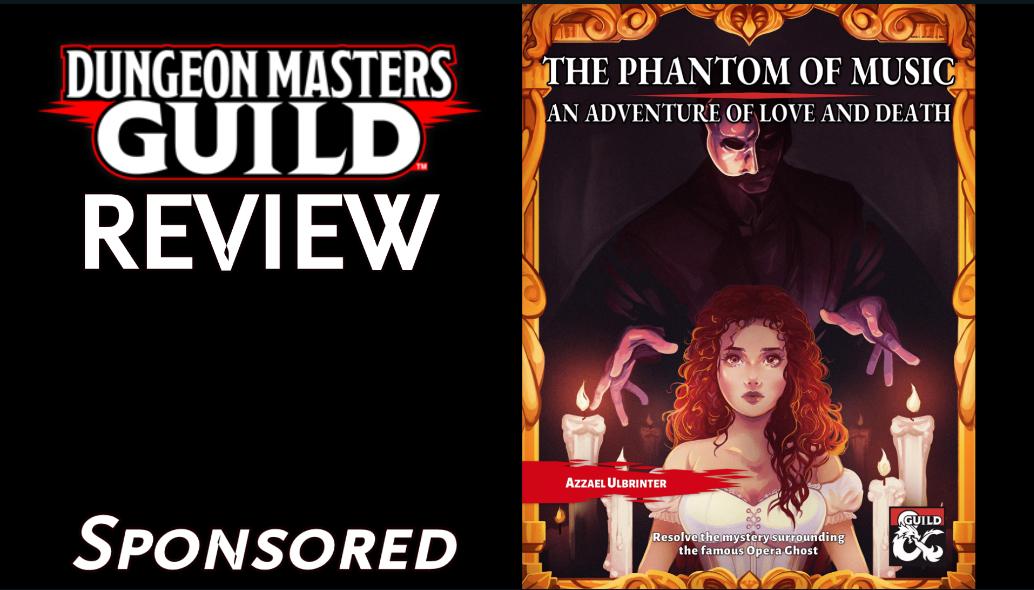 DMs Guild Review – The Phantom ofMusic