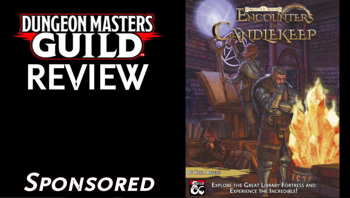 DMs Guild Review – Encounters inCandlekeep