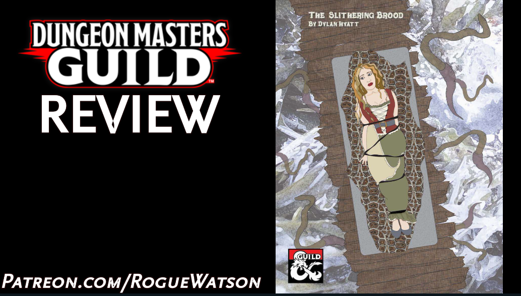 DMs Guild Review – The SlitheringBrood